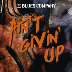Blues Company AIN'T GIVIN' UP